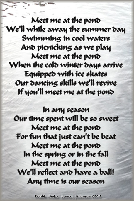 Pond--Double Choka poem about meeting at the Pond