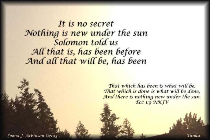 Tanka poem about nothing new under the sun--Eccl. 1:9