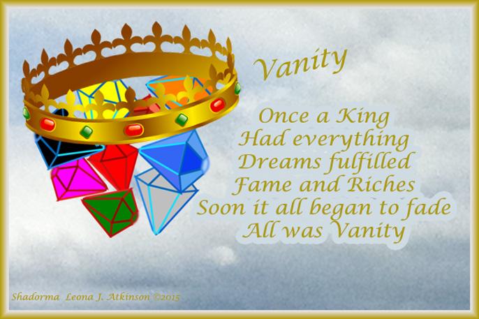 Shadorma poem about Vanity