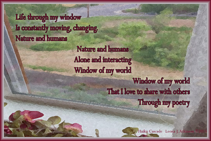 Haiku Cascade about the world I see through my window