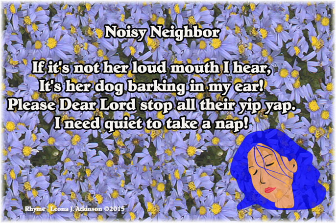 Rhyme about a noisy neighbor