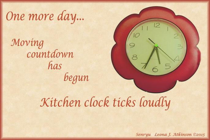 clock, one more day, Senryu