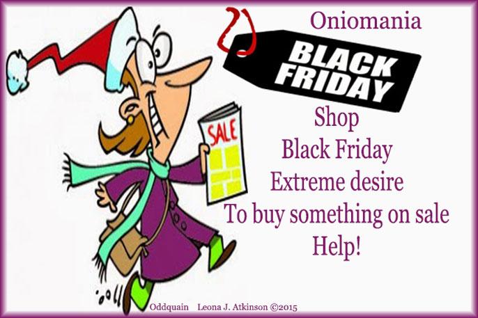 Black Friday--Oniomania--Oddquain poem