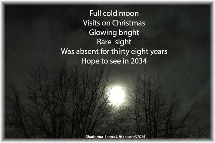 Full Cold Moon photo taken on Christmas Eve 2015--Shadorma poem
