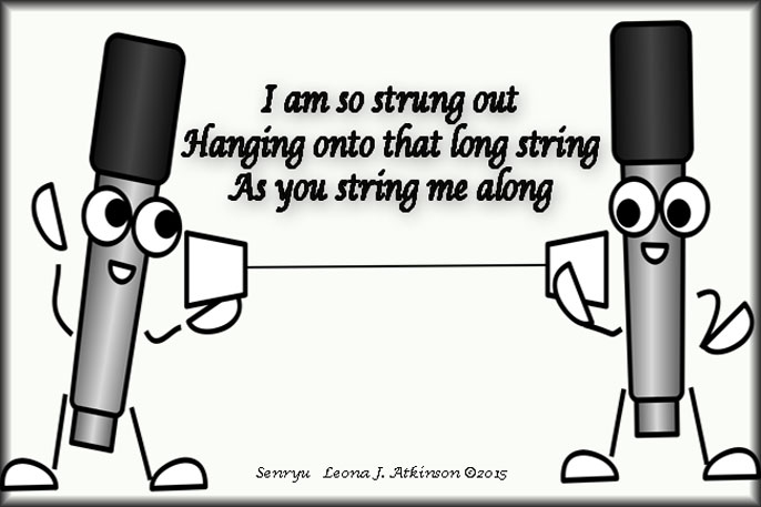 On A String--Senryu poem