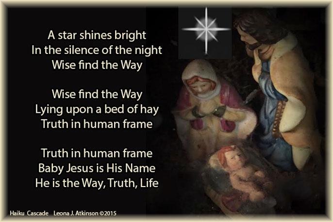 Way-Truth-Life-Baby Jesus--Christmas Eve--Haiku Cascade