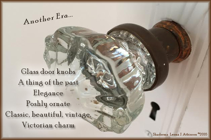 Glass Door Knob--Shadorma poem about another era