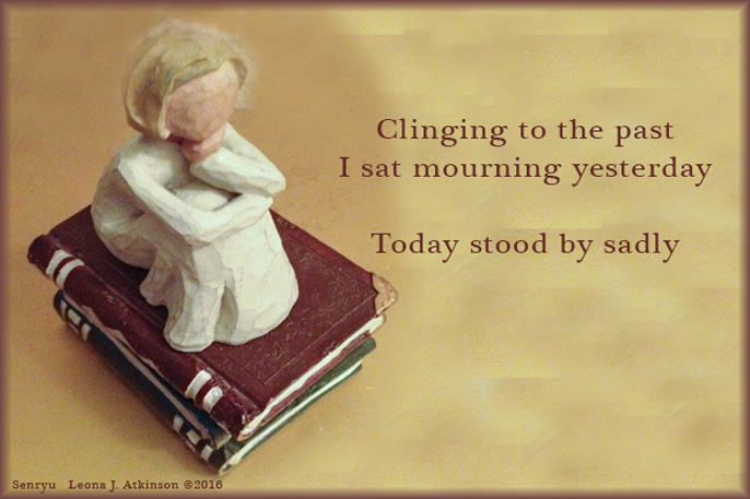 Clinging To The Past--Senryu poem
