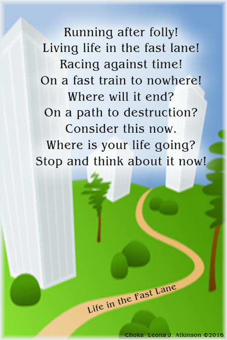 Living Life in the Fast Lane--Choka poem