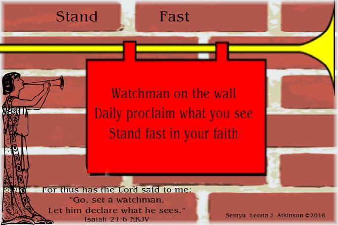 Senryu poem based on Isaiah 21:6
