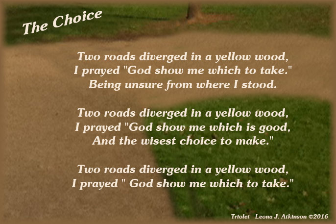 Triolet--poem about life choice