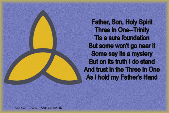 Three in One--San-San poem about the Trinity
