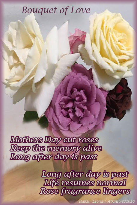 Bouqet of Love--Roses-Mothers Day--Haiku
