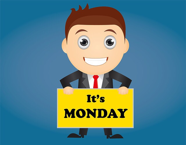 It's Monday Sign