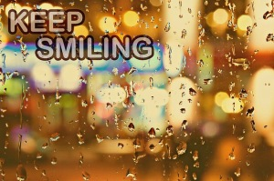 Keep Smiling in the Rain