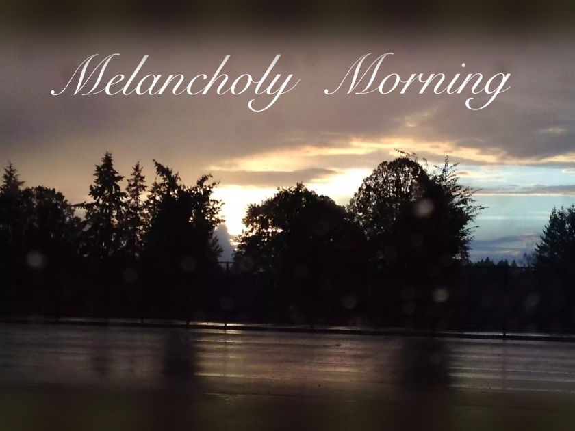 melancholy morning, dark clouds, rain