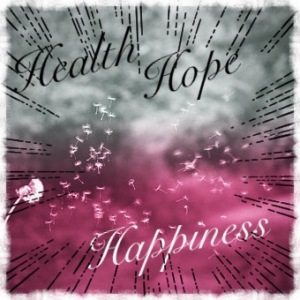 Wishes for Health, Hope, Happiness