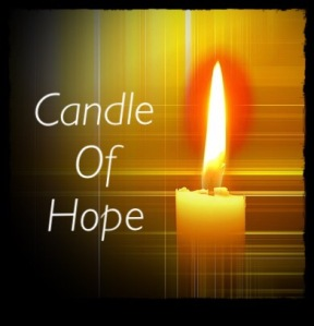 One candle burning, Candle of Hope