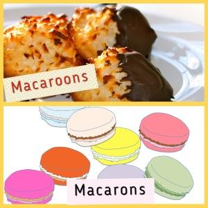 Macaroons, Macarons