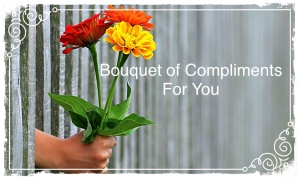 Bouquet of Flowers, compliments
