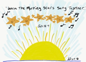 Original drawing of stars and sunrise, Job 38:7,