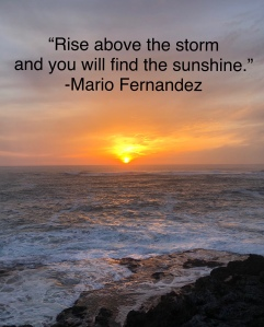 Sunrise photo by Vivian Marcin, quote by Mario Fernandez