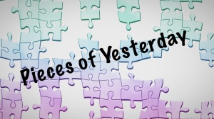 Pieces of Yesterday, puzzle pieces,