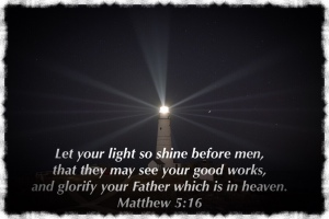 Lighthouse shining in the darkness, Matthew 5:16 scripture