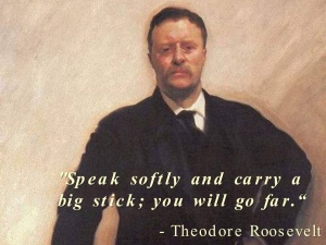 Teddy Roosevelt pic and quote