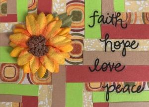 Faith, Hope, Love, Peace, words on an original Artist Trading Card