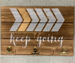 "Sign saying ""Keep Going"""