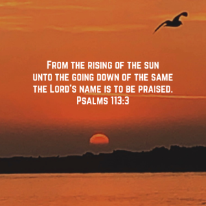 Sunset photo with Psalm 113:3 scripture