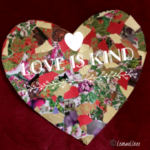 "Heart with ""Love is Kind"" text"